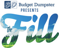 The Fill by Budget Dumpster