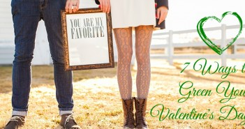 7 ways to green your valentine's day
