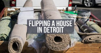 Flipping a House in Detroit