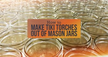 How to Make Tiki Torches Out of Mason Jars