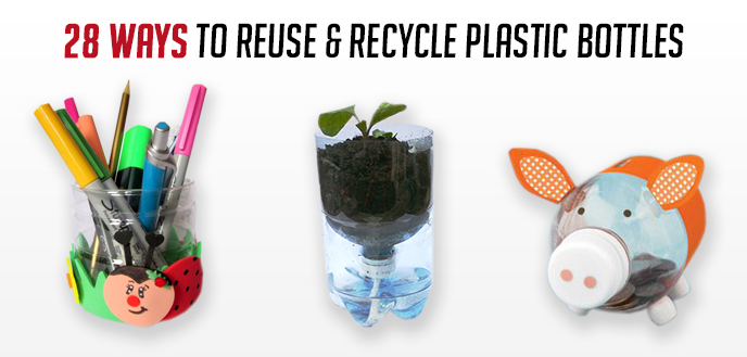 28 Ways To Reuse Amp Recycle Plastic Bottles