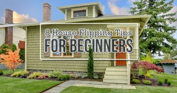 8 House Flipping Tips for Beginners