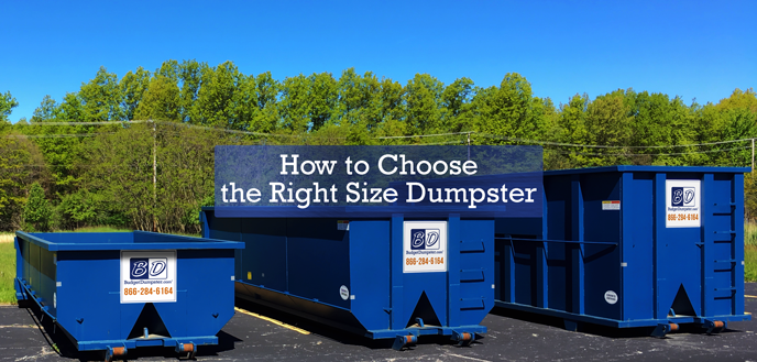 How to Choose the Right Size Dumpster
