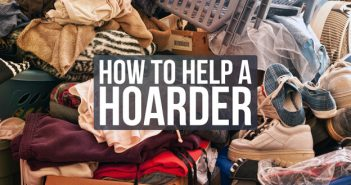 How to Help Someone With a Hoarding Disorder Clean