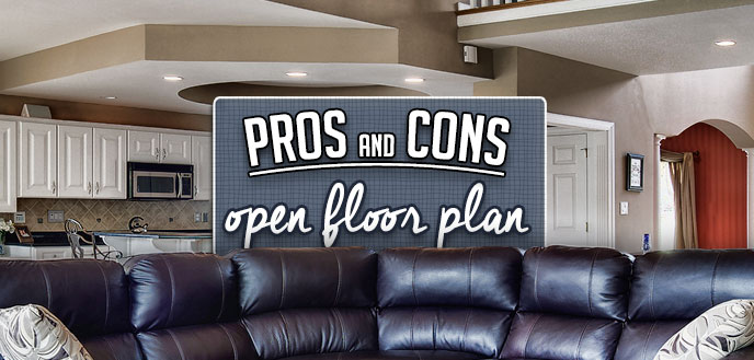 Open Floor Plan, Pros and Cons
