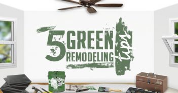 Green Remodeling Tips