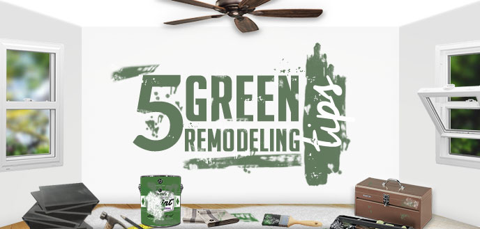 Eco Friendly Remodeling 5 green remodeling tips for an eco-friendly home | budget dumpster