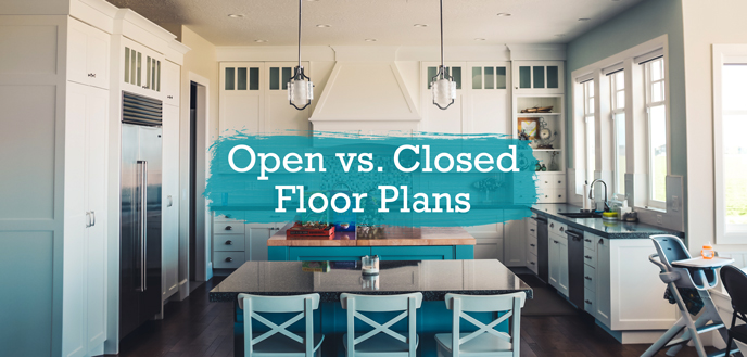 Open Floor Plans Vs. Closed Floor Plan