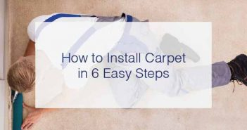 How to Install Carpet in 6 Easy Steps