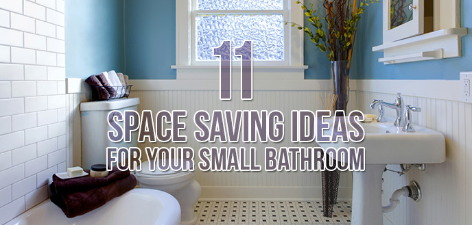 11 Space Saving Ideas for Your Small Bathroom | Budget ...