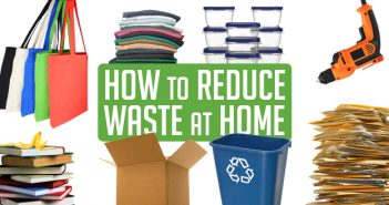 How to Reduce Waste at Home