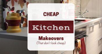 How to Plan a Cheap Kitchen Renovation