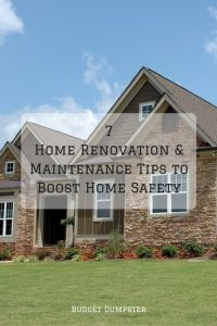 7 Home Renovations and Maintenance Tips to Boost Home Safety