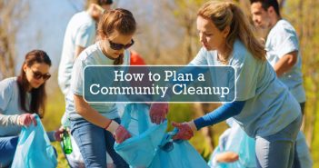 How to Plan a Community Cleanup