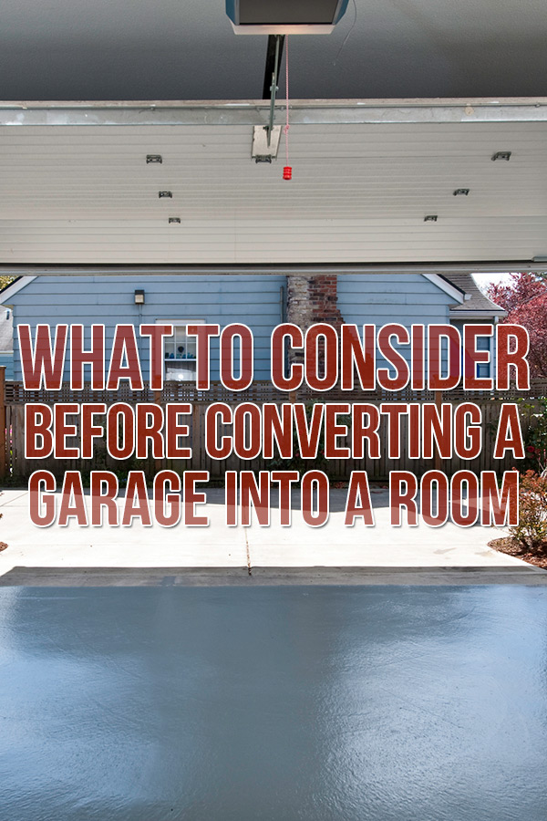 What to Consider Before Converting a Garage Pin