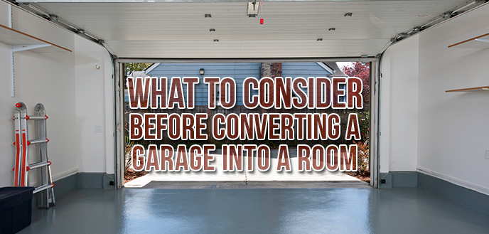 Converting a garage into a room what to consider budget dumpster