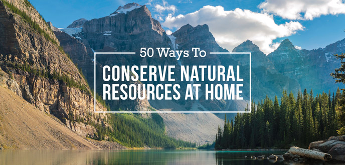 Conserve Natural Resources at Home