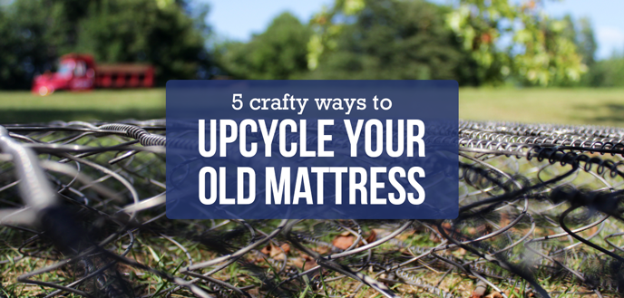 5 Crafty Ways to Upcycle Your Old Mattress