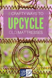 Five Crafty Ways to Upcycle Your Mattress