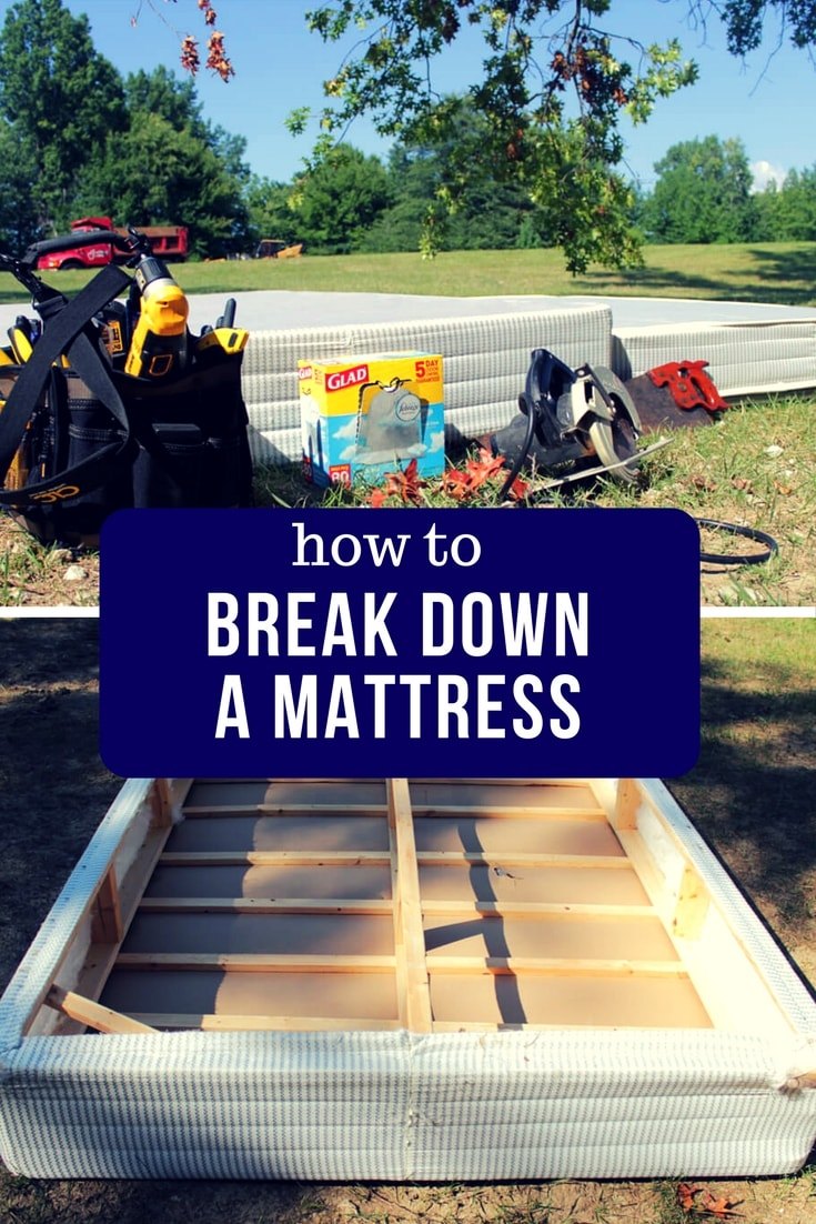 How To Break Down A Mattress And Box Spring