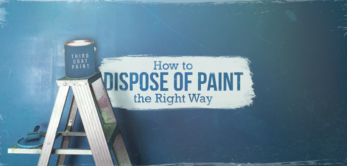 How to Dispose of Paint the Right Way