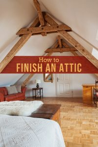 How to Finish an Attic