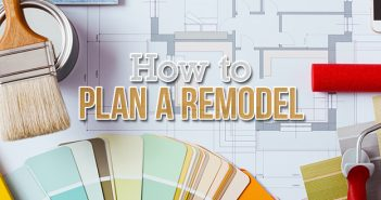 How to Plan a Home Remodel