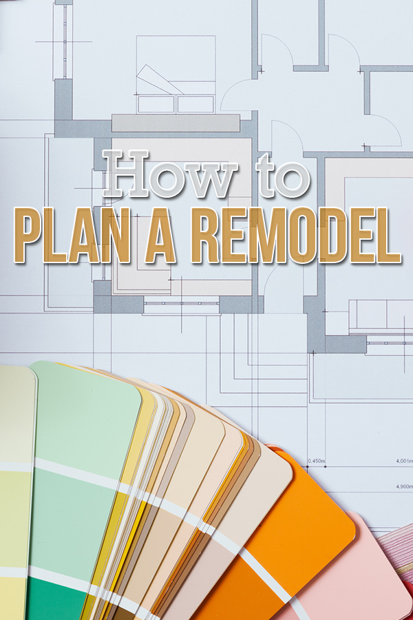 How to Plan a Home Remodel Pin