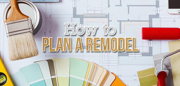 Planning A Home Remodeling Project