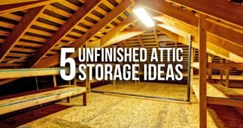 5 Storage Ideas for Your Unfinished Attic