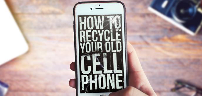 How to Recycle or Donate Your Old Cellphone
