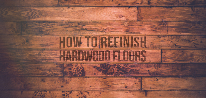 How To Sand And Refinish Hardwood Floors Budget Dumpster