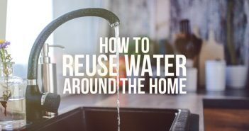 How to Reuse Water Around the Home