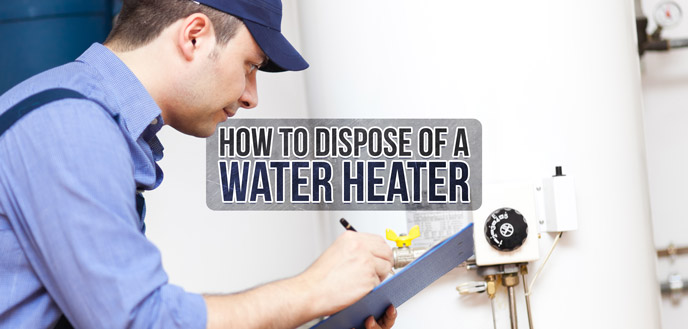 How to Get Rid of Water Heater
