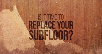 When to Replace Your Subfloor: Symptoms of Subfloor Damage