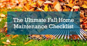 The Ultimate Fall Home Maintenance Checklist