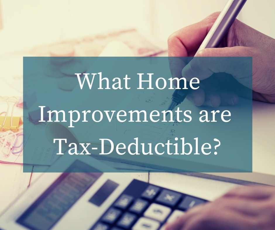 Tax Deductible Home Improvements For 2021 Budget Dumpster