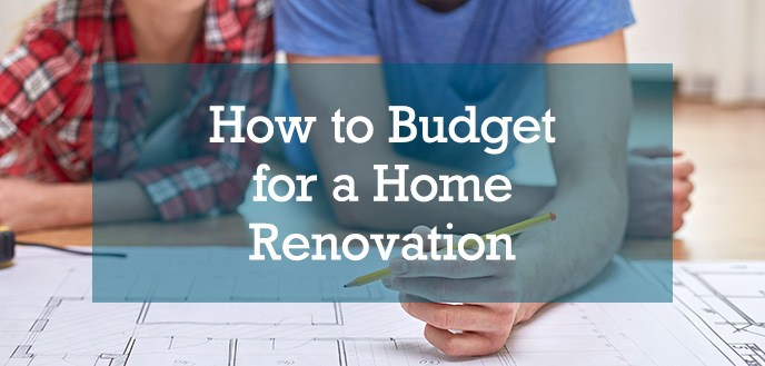 How to Budget for a Home Renovation - Cover