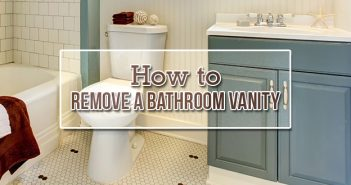 How to Remove a Bathroom Vanity
