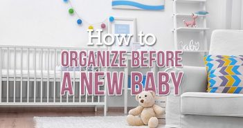 How to Organize Before a New Baby