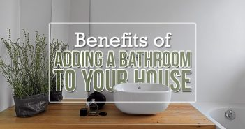 Benefits of Adding a Second Bathroom
