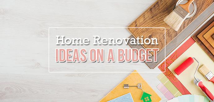 Home Renovation Ideas on a Budget