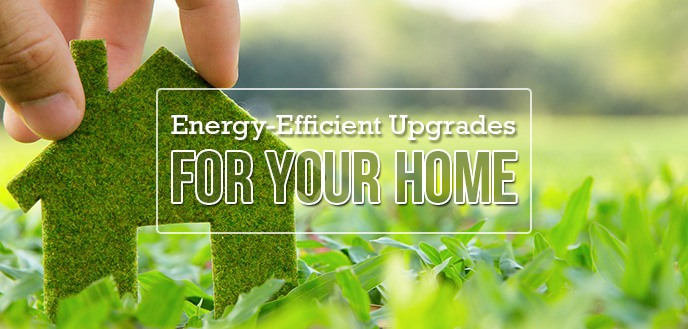 Energy-Efficient Upgrades for Your Home