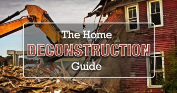 The Complete Guide to Residential Deconstruction
