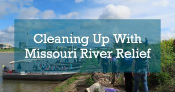 Cleaning Up With Missouri River Relief