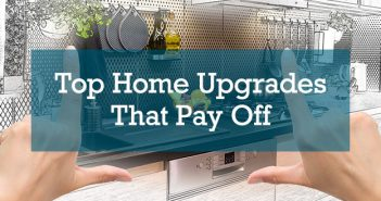 Top Home Upgrades That Pay Off